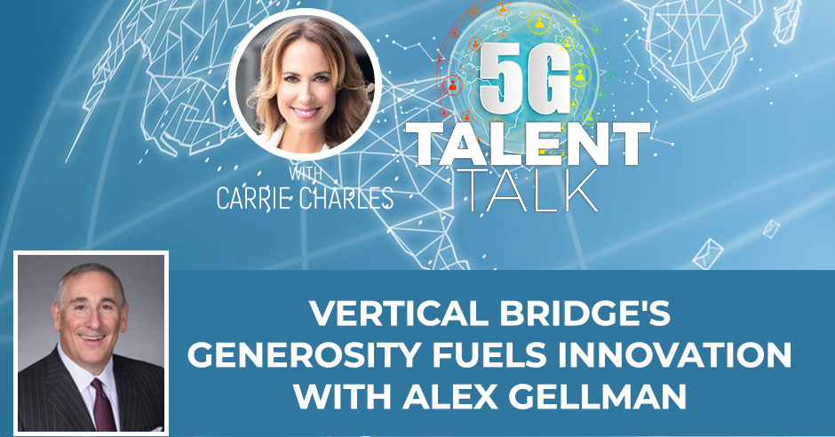 Vertical Bridge's Generosity Fuels Innovation With Alex Gellman