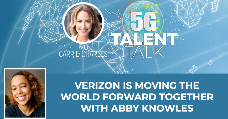 Verizon Is Moving The World Forward Together With Abby Knowles