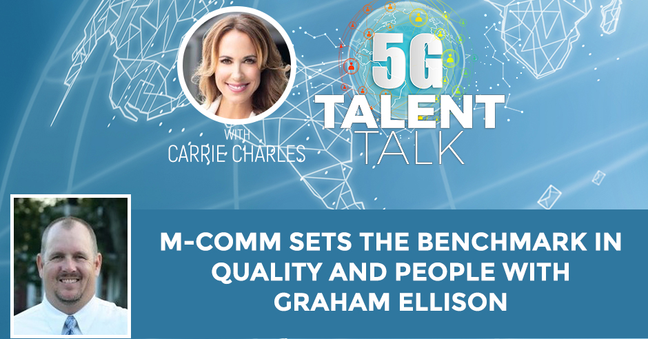 M-Comm Sets The Benchmark In Quality And People With Graham Ellison