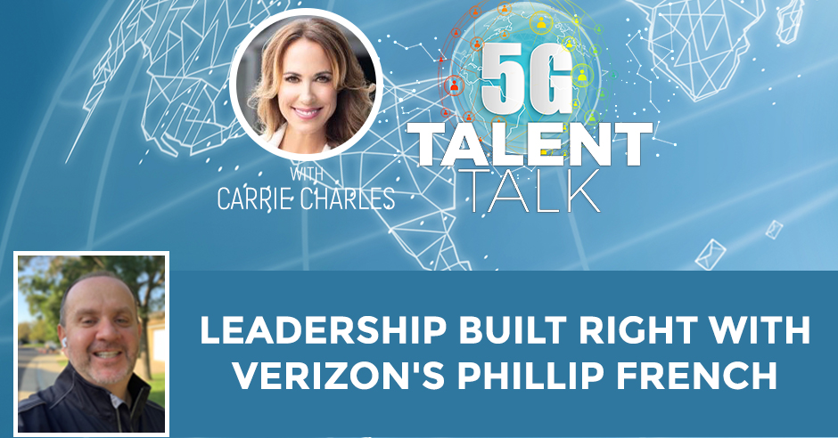 Leadership Built Right With Verizon's Phillip French
