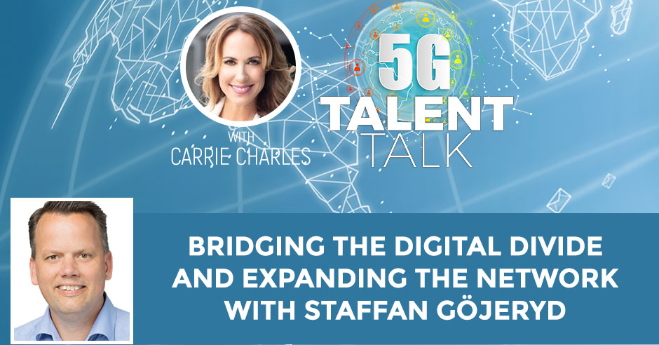 Bridging The Digital Divide and Expanding The Network With Staffan Göjeryd