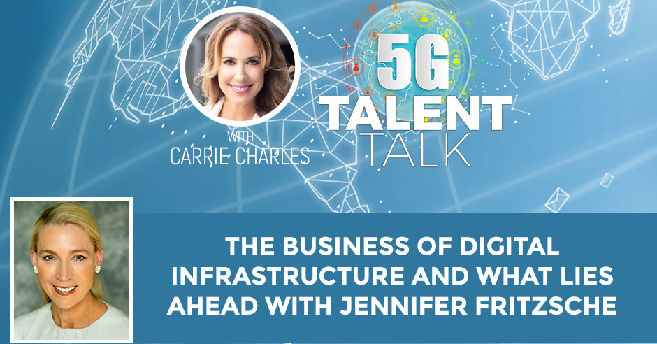 The Business Of Digital Infrastructure And What Lies Ahead With Jennifer Fritzsche