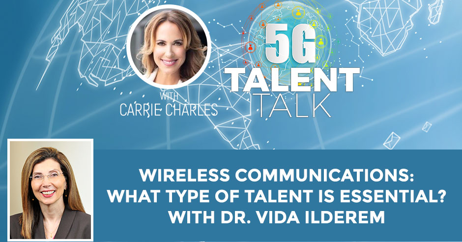 5TT 56 Dr. Vida Ilderem | Wireless Communications Talent